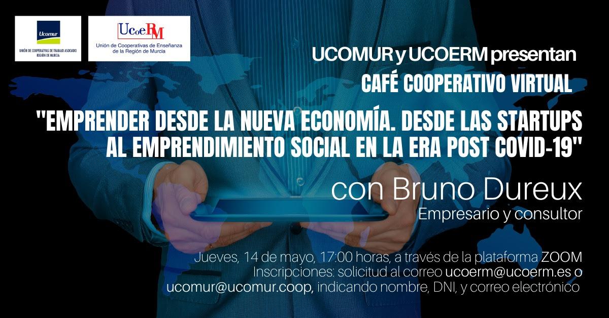 Café Cooperativo «Emprender desde la nueva economía. Desde las startups hasta el emprendimiento social en la era post Covid-19»
