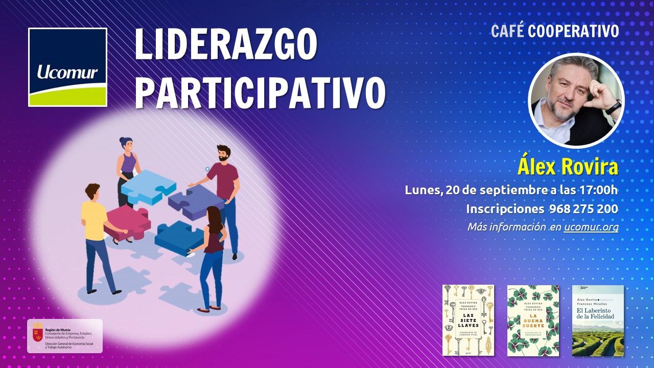 Café cooperatico: Liderazgo participativo con Álex Rovira